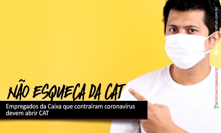 Empregados da Caixa que contraíram coronavírus devem abrir CAT