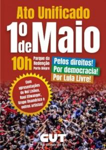Atos unificados por Lula Livre, em defesa da democracia e dos direitos marcarão 1º de Maio no Brasil