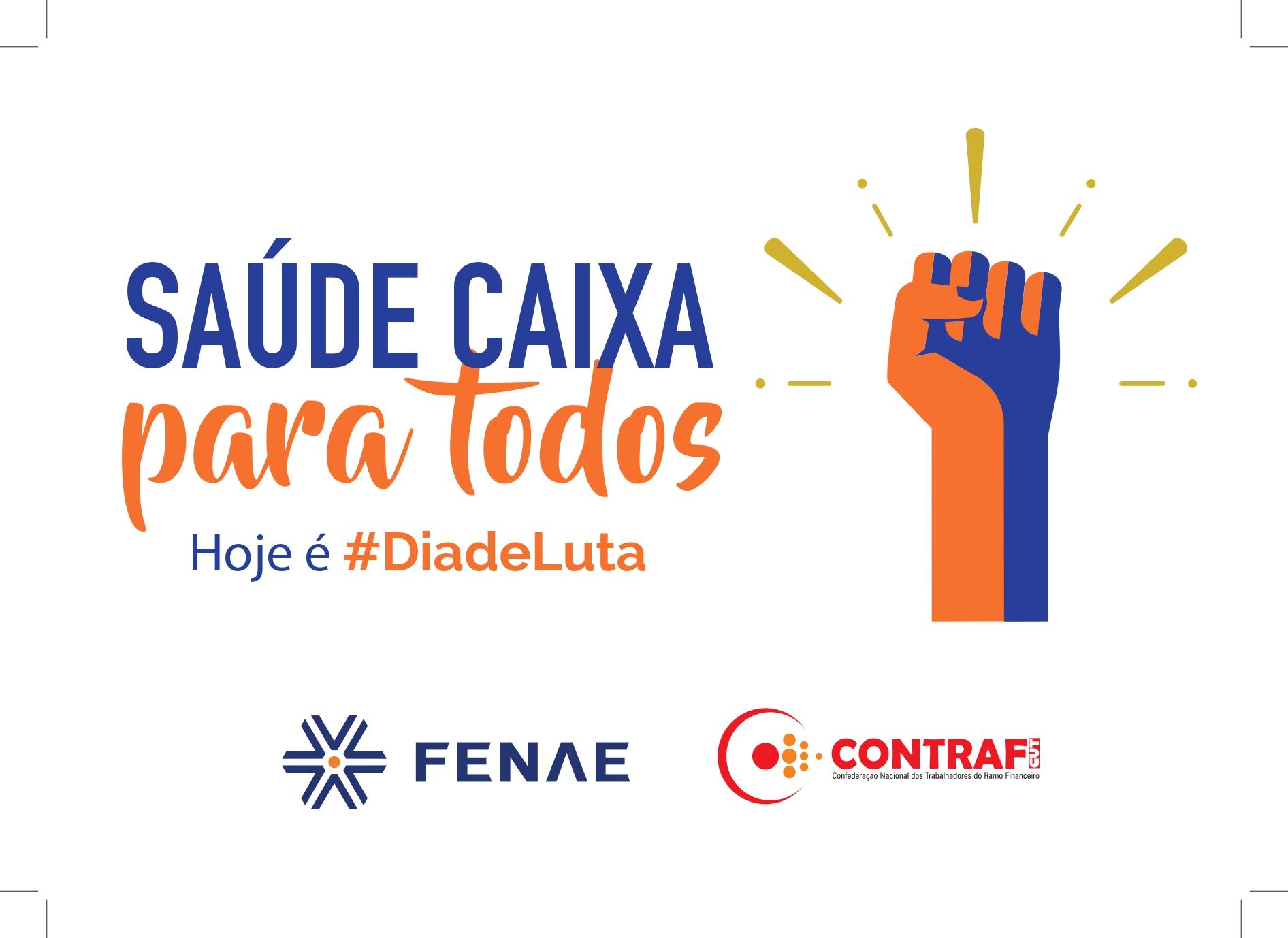 Empregados realizam #diadeluta em Defesa do Saúde Caixa nesta quarta (10)
