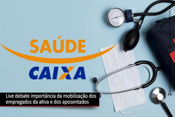 Live vai debater Saúde Caixa nesta terça-feira (13)