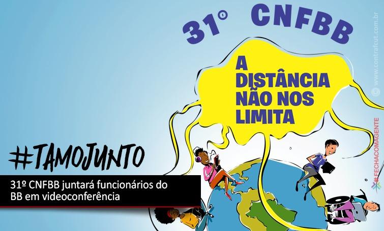 Funcionários do Banco do Brasil realizam seu 31º Congresso Nacional dias 10 e 12 de julho