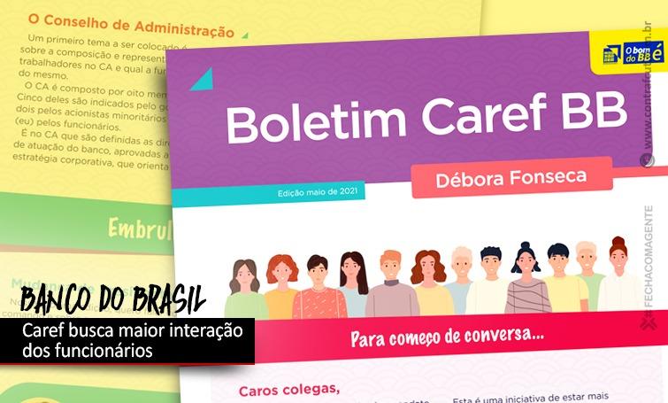 Caref do BB vai ampliar comunicação com funcionários