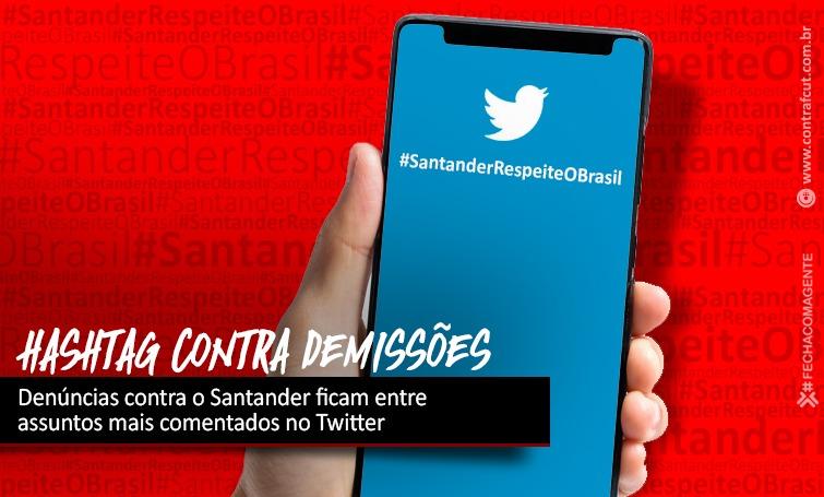 Denúncias contra o Santander ficam entre os assuntos mais comentados no Twitter