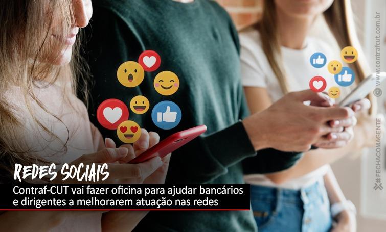 Contraf-CUT realizará oficina de redes sociais
