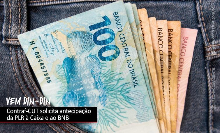 Contraf-CUT solicita antecipação da PLR ao BNB e à Caixa