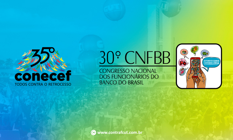Congressos dos bancários da Caixa e do Banco do Brasil começam hoje