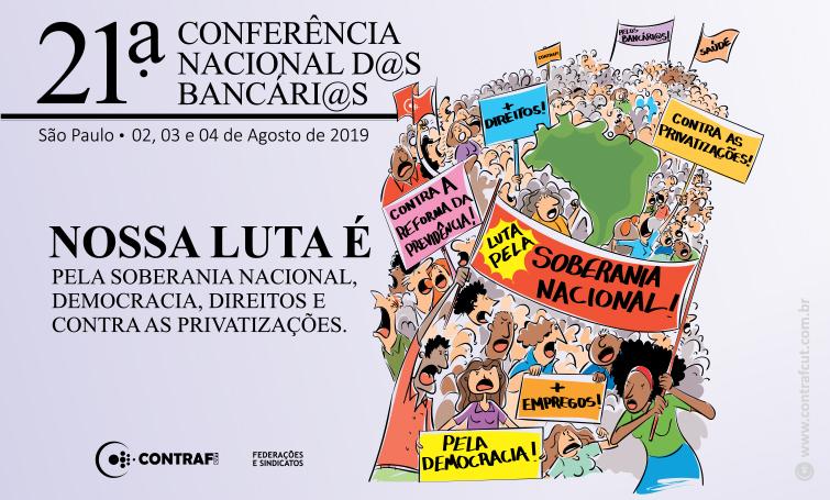 21ª Conferência Nacional dos Bancários acontece neste final de semana