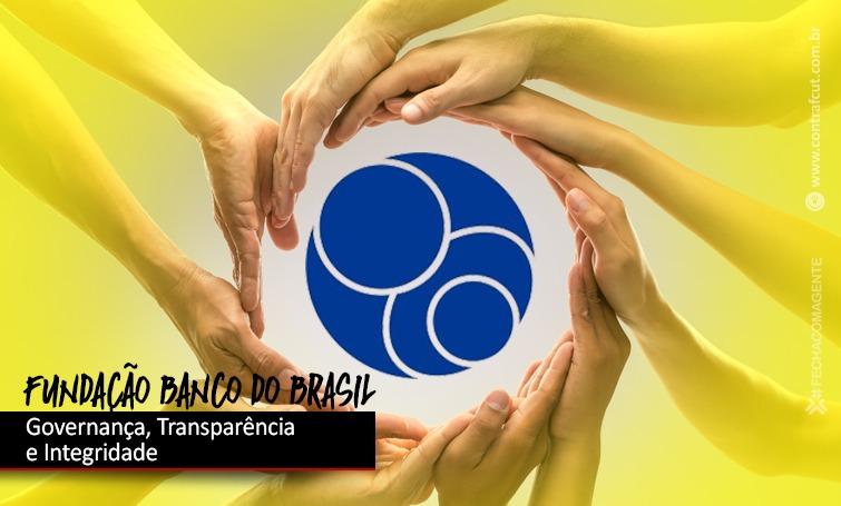 Fundação Banco do Brasil é sinônimo de transparência para o terceiro setor no Brasil